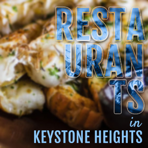 image of food with words restaurants in keystone heights on image
