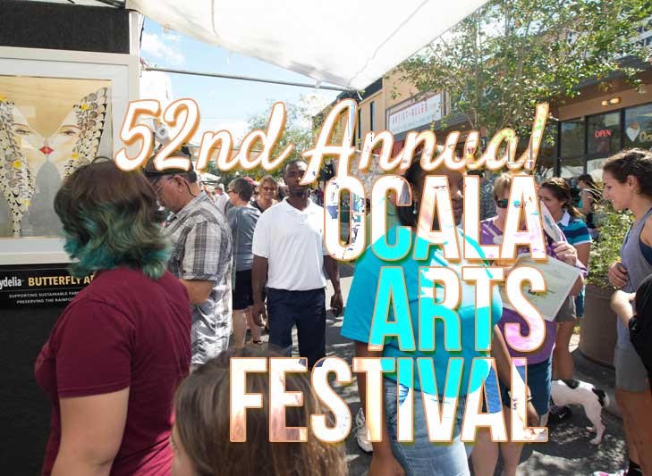 people walking passed art booths at the Ocala Arts Festival in Ocala, Fl, with the words 52nd annual Ocala Arts festival overlaid on image
