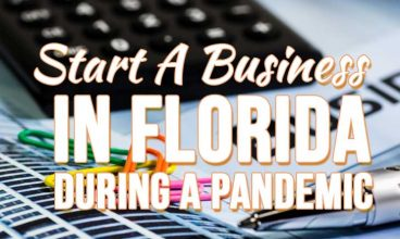 Starting A Business in Florida During COVID-19?
